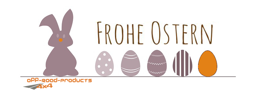 Off Road Products wünscht frohe Ostern
